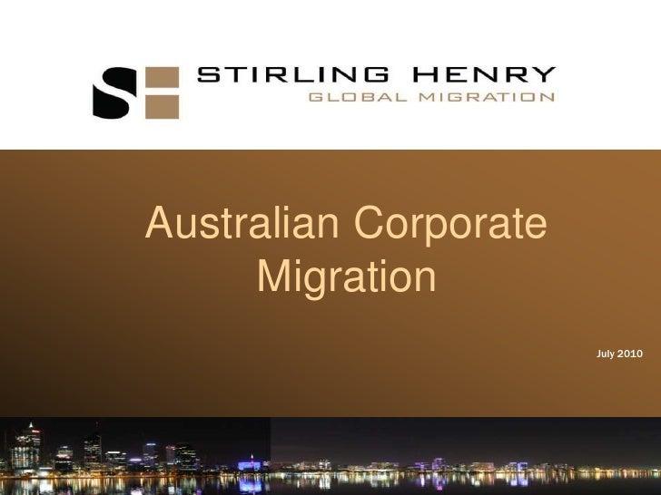 Australian Corporate Migration<br />July 2010<br />