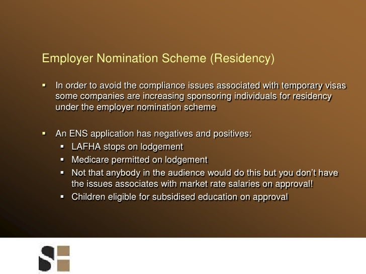 Employer Nomination Scheme (Residency)<br />In order to avoid the compliance issues associated with temporary visas some c...