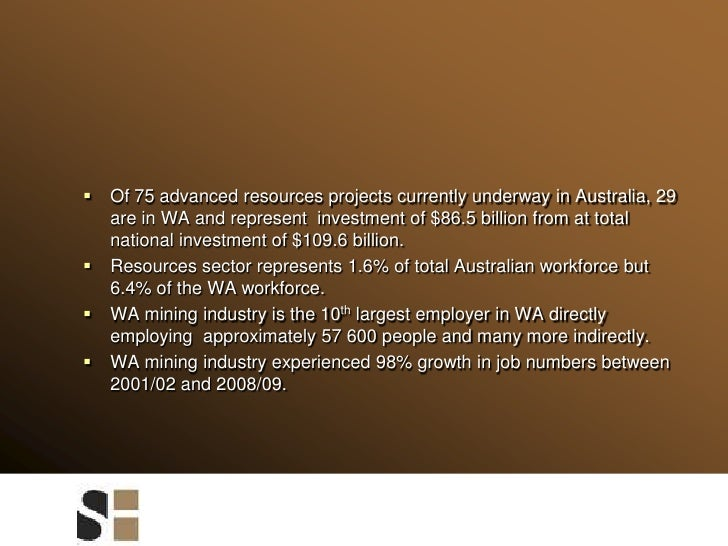 Of 75 advanced resources projects currently underway in Australia, 29 are in WA and represent  investment of $86.5 billion...