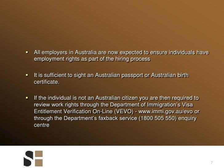 7<br />All employers in Australia are now expected to ensure individuals have employment rights as part of the hiring proc...