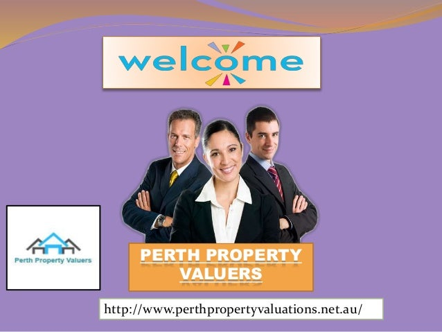 PERTH PROPERTY VALUERS http://www.perthpropertyvaluations.net.au/