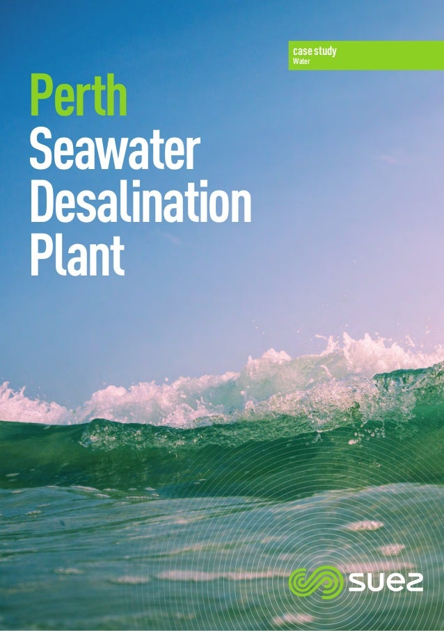 case study Water Perth Seawater Desalination Plant