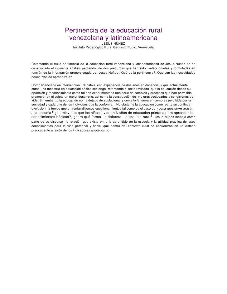 Pertinencia de la educación rural<br />venezolana y latinoamericana<br />JESÚS NÚÑEZ<br />Instituto Pedagógico Rural Gerva...