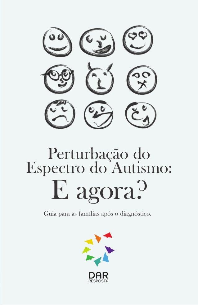 Perturbação do Espectro do Autismo: E agora? Guia para as famílias após o diagnóstico.