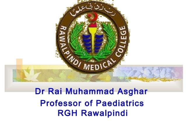 Dr Rai Muhammad Asghar Professor of Paediatrics RGH Rawalpindi