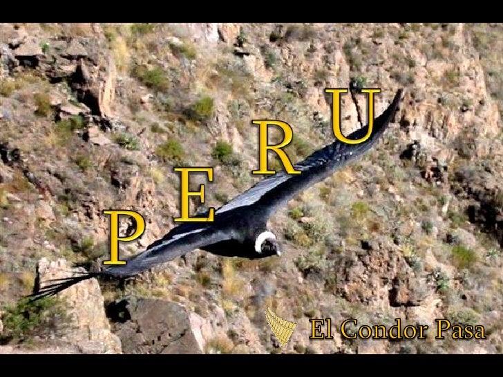 U<br />R<br />E<br />P<br />El Condor Pasa<br />