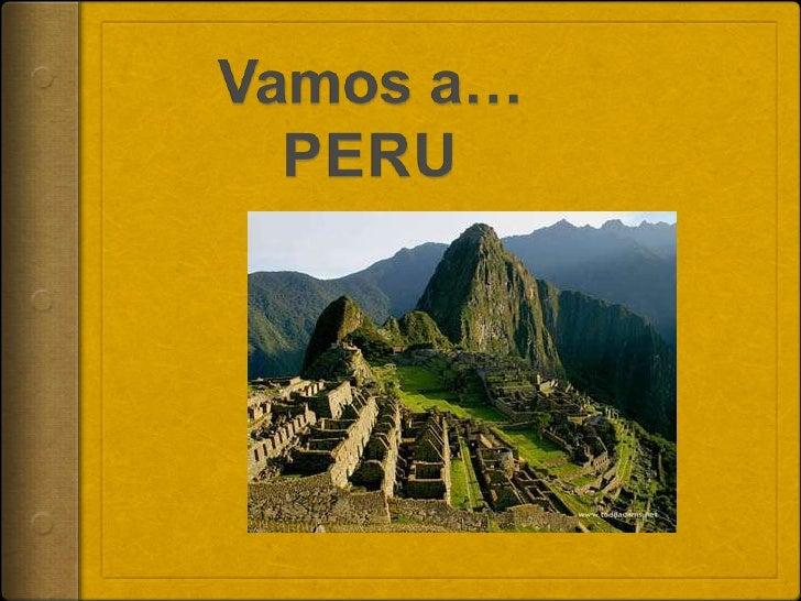 Vamos a…PERU<br />
