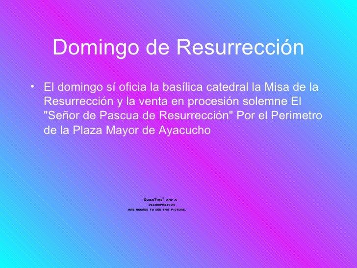 Domingo de Resurrección• El domingo sí oficia la basílica catedral la Misa de la  Resurrección y la venta en procesión sol...