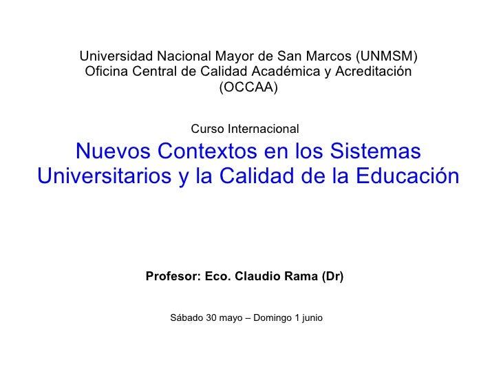 Universidad Nacional Mayor de San Marcos (UNMSM) Oficina Central de Calidad Académica y Acreditación (OCCAA) Curso Interna...