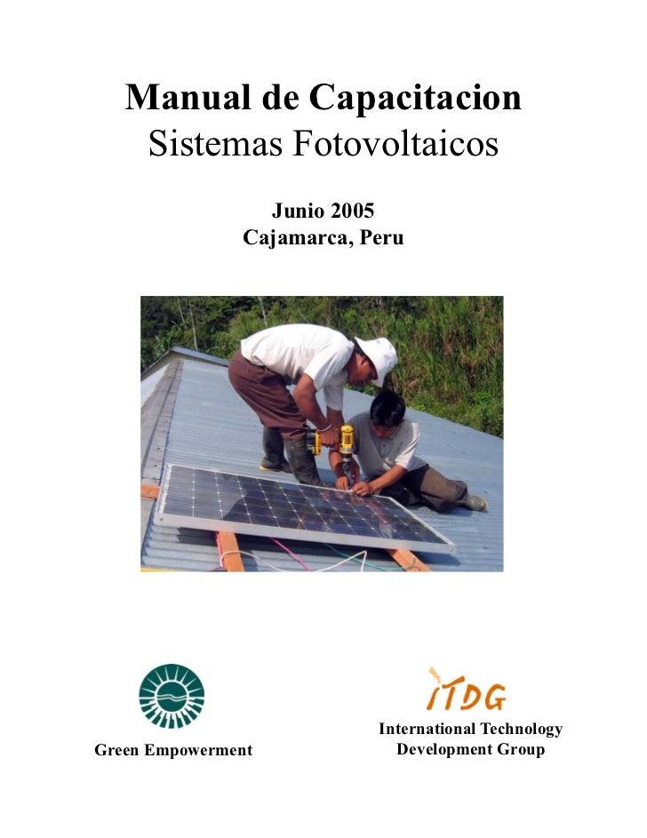 Manual de Capacitacion    Sistemas Fotovoltaicos                 Junio 2005               Cajamarca, Peru                 ...