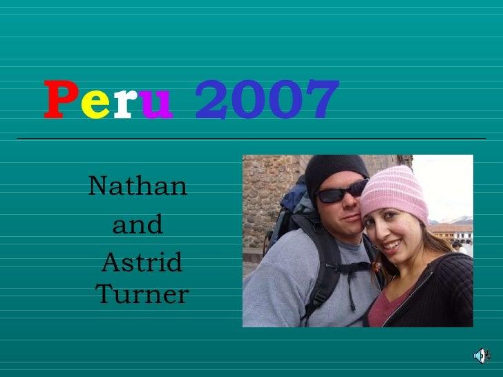 P e r u   2007 Nathan  and  Astrid Turner