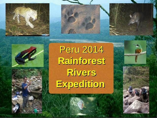Peru 2014Peru 2014 RainforestRainforest RiversRivers ExpeditionExpedition