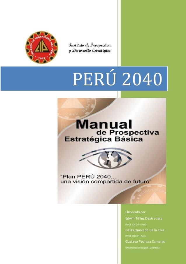 Elaborado por:  Edwin Téllez Dextre Jara  IPyDE CN CIP – Perú  Isaías Quevedo De la Cruz  IPyDE CN CIP – Perú  Gustavo Ped...