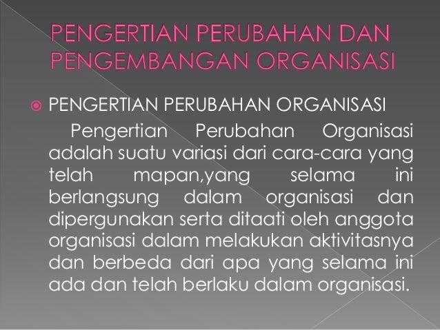 Perubahan dan Pengembangan Organisasi Slide 2