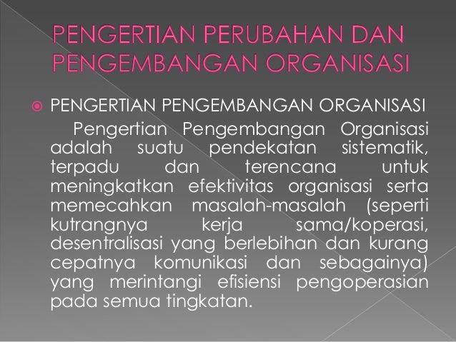 Perubahan dan Pengembangan Organisasi Slide 3