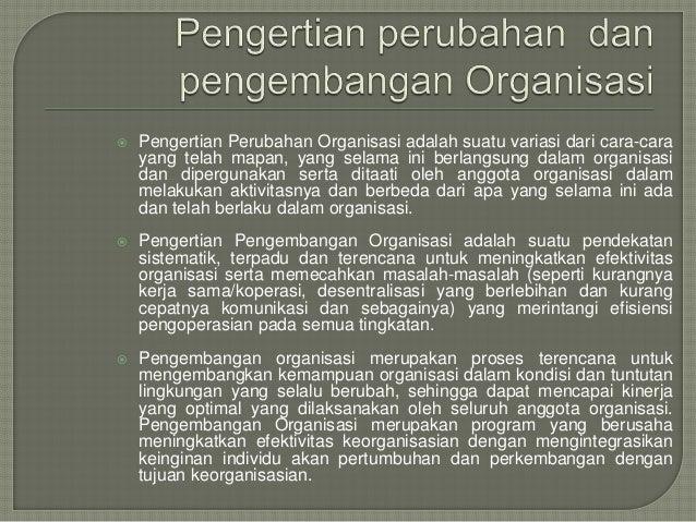 Perubahandanpengembanganorganisasi150411234505-conversion-gate01 Slide 2