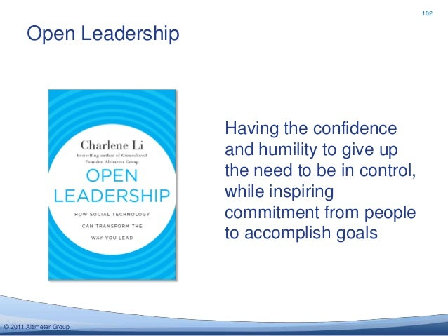 102       Open Leadership                         Having the confidence                         and humility to give up   ...