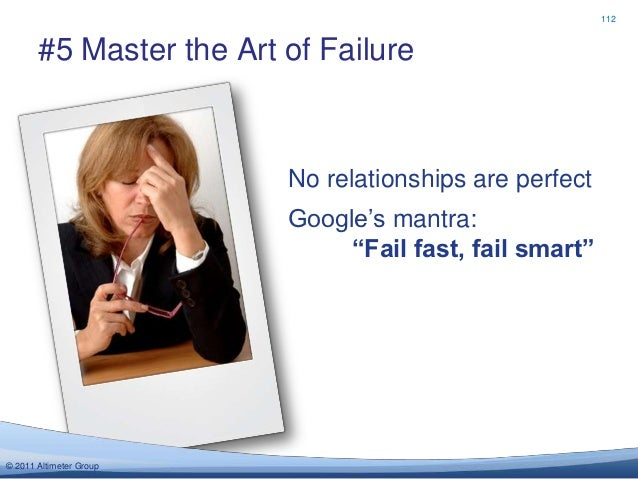 112       #5 Master the Art of Failure                         No relationships are perfect                         Google...