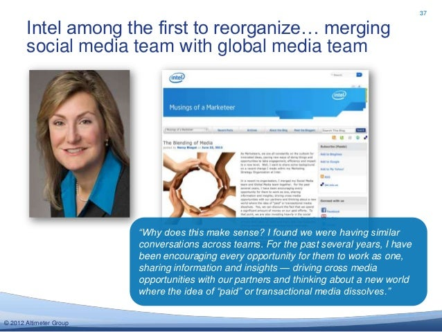 37       Intel among the first to reorganize… merging       social media team with global media team                      ...