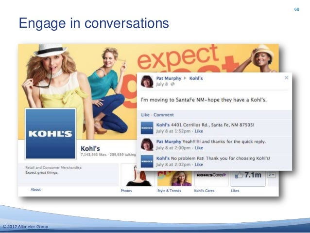 68       Engage in conversations© 2012 Altimeter Group