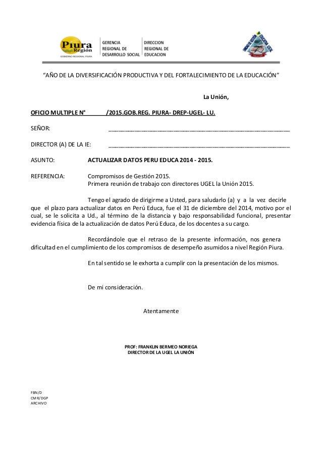 """""""AÑO DE LA DIVERSIFICACIÓN PRODUCTIVA Y DEL FORTALECIMIENTO DE LA EDUCACIÓN"""" La Unión, OFICIO MULTIPLE N° /2015.GOB.REG. P..."""