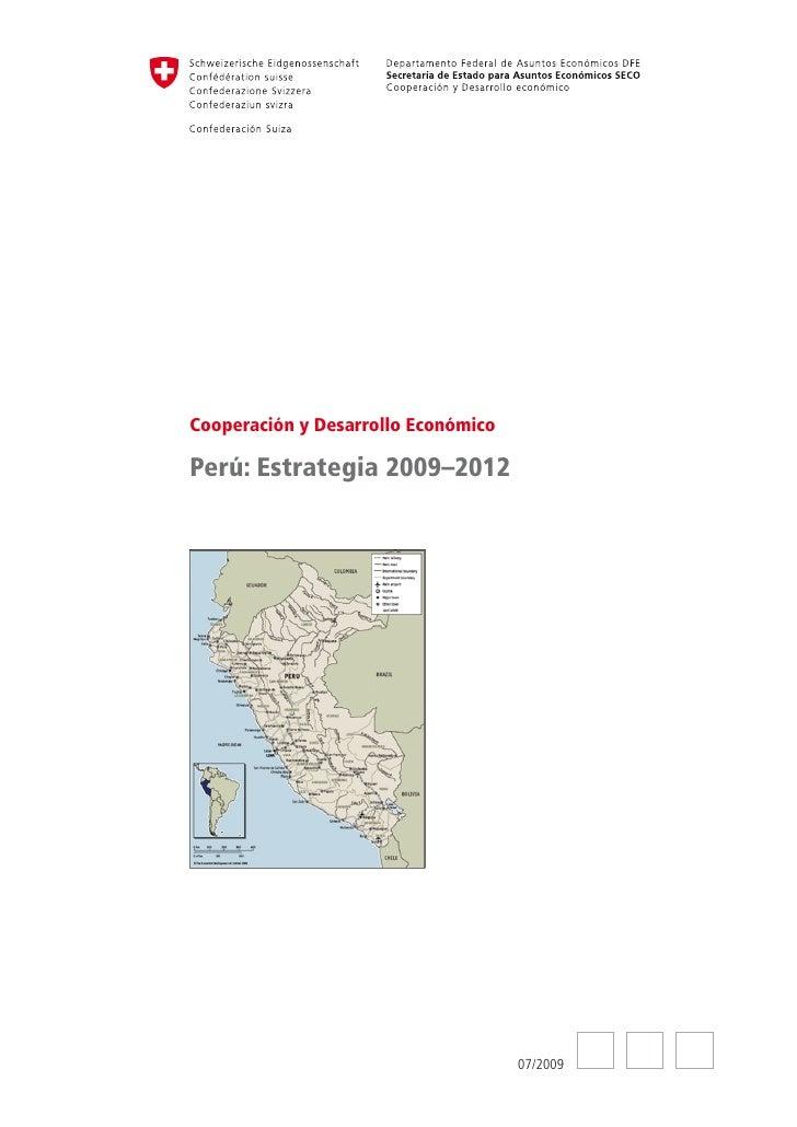 Cooperación y Desarrollo EconómicoPerú: Estrategia 2009–2012                                     07/2009