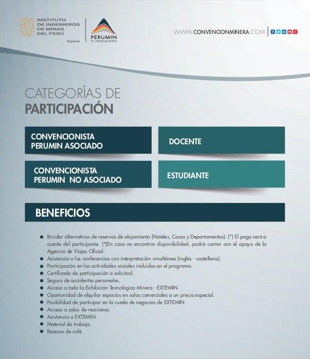 BENEFICIOS Organiza: CONVENCIONISTA PERUMIN ASOCIADO CONVENCIONISTA PERUMIN NO ASOCIADO DOCENTE ESTUDIANTE CATEGORÍAS DE P...