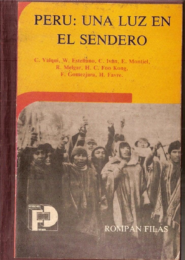 PERU: UNA LUZ EN          EL SENDERO C. Vidqui,   ,w. E,stellano,   C. Iván, E. Montiel,          R. Melgar, H. C. Foo IOl...
