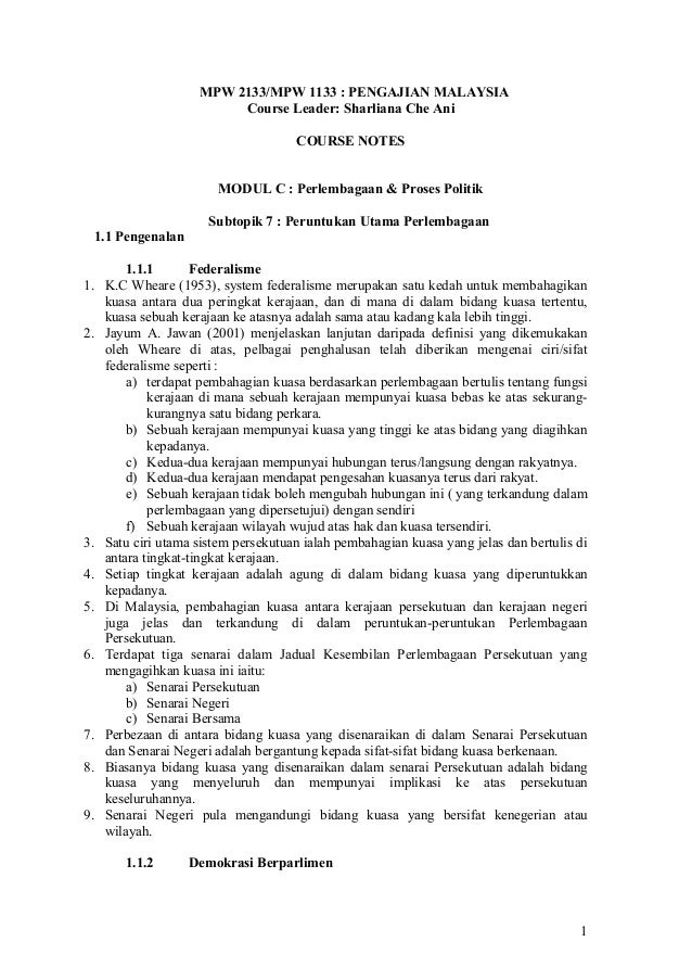 MPW 2133/MPW 1133 : PENGAJIAN MALAYSIA Course Leader: Sharliana Che Ani COURSE NOTES MODUL C : Perlembagaan & Proses Polit...