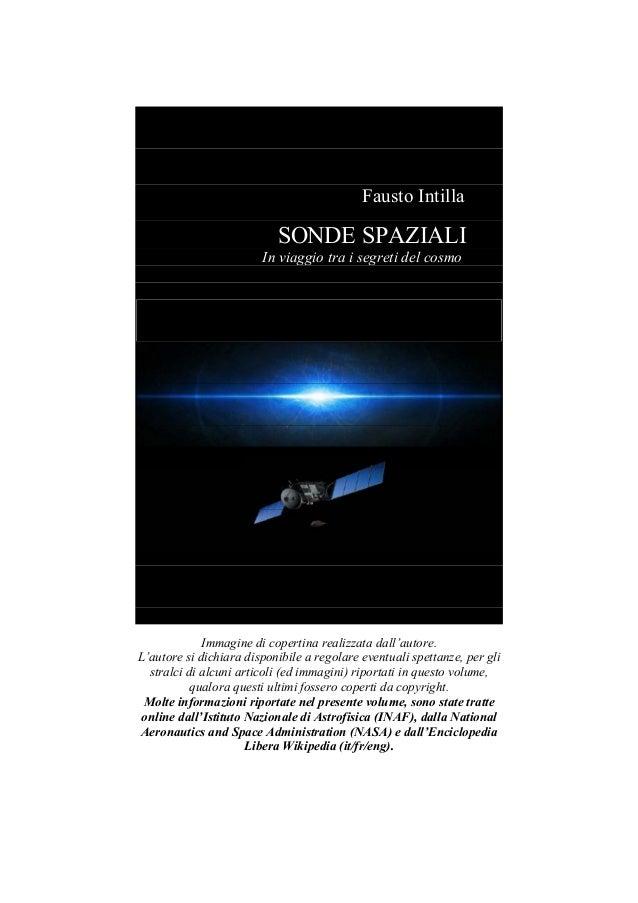 778664c2efa Fausto Intilla SONDE SPAZIALI In viaggio tra i segreti del cosmo Immagine  di copertina realizzata dall ...