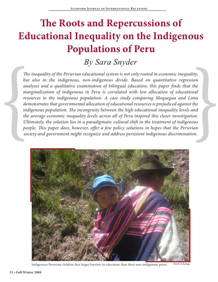 Stanford Journal of International Relations         The Roots and Repercussions of     Educational Inequality on the Indig...