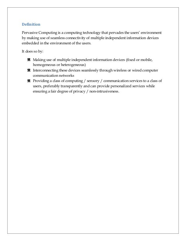 pervasive computing Pervasive computing articles should be accompanied by a short biographical sketch and author photo the sketch should contain, in the following order,.