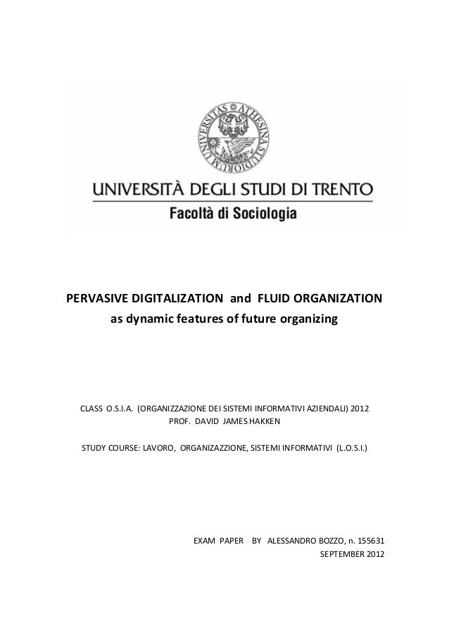 PERVASIVE DIGITALIZATION and FLUID ORGANIZATION      as dynamic features of future organizing  CLASS O.S.I.A. (ORGANIZZAZI...