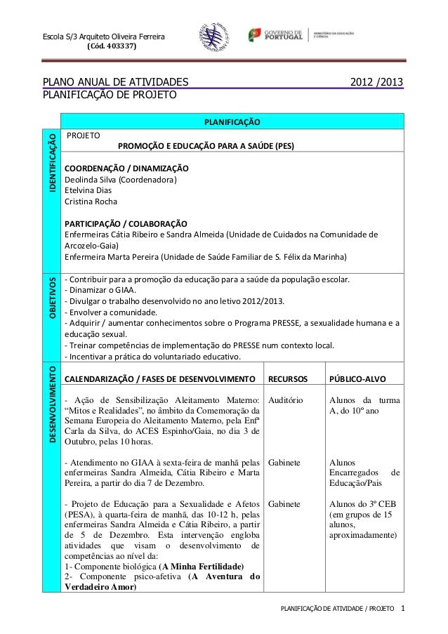 Escola S/3 Arquiteto Oliveira Ferreira             (Cód. 403337)PLANO ANUAL DE ATIVIDADES                                 ...