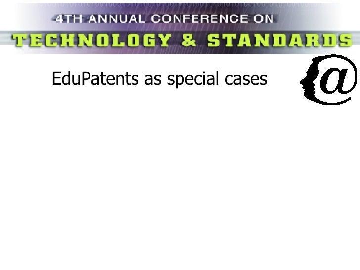 EduPatents as special cases