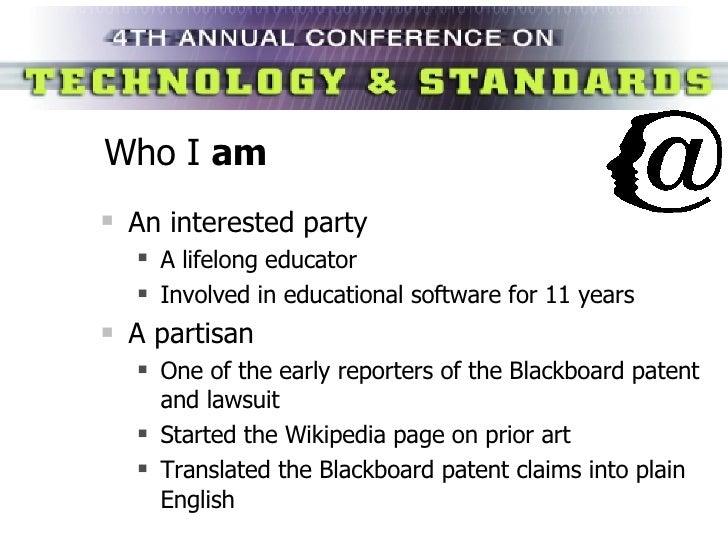 Who I  am <ul><li>An interested party </li></ul><ul><ul><li>A lifelong educator </li></ul></ul><ul><ul><li>Involved in edu...