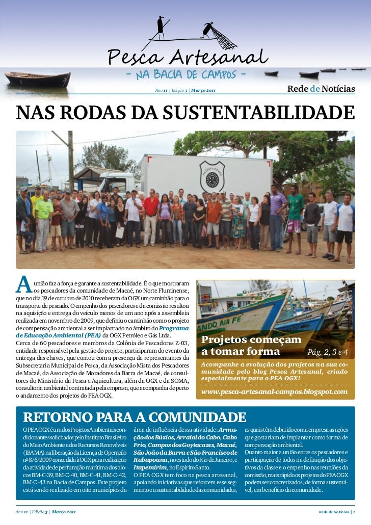 Ano 11 | Edição 3 | Março 2011                         Rede de NotíciasNAS RODAS DA SUSTENTABILIDADEA       união faz a fo...