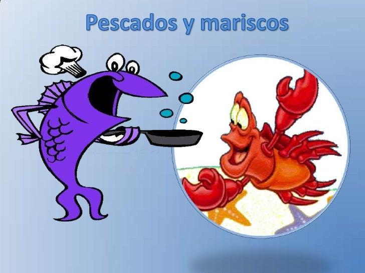 Pescados y mariscos for Canelones de pescado y marisco