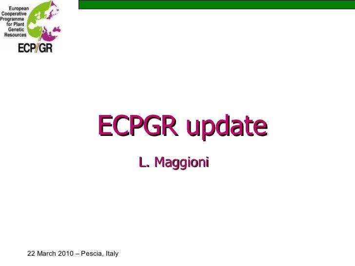 ECPGR update L. Maggioni