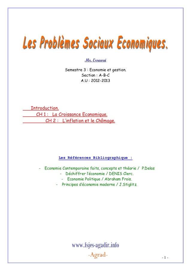 Mr. Erraoui Semestre 3 : Economie et gestion. Section : A-B-C A.U : 2012-2013  Introduction. CH 1 : La Croissance Economiq...
