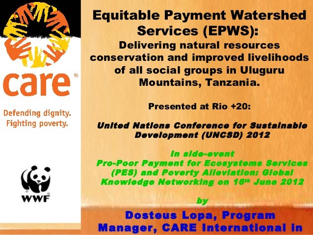 Equitable Payment Watershed      Services (EPWS):     Delivering natural resourcesconservation and improved livelihoods   ...