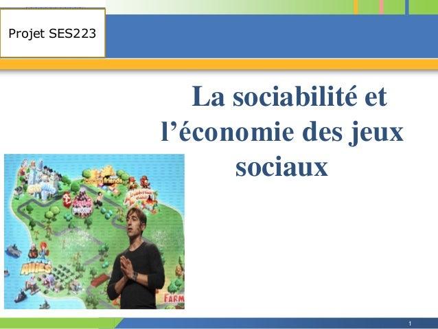 COMPANY Projet SES223 LOGO  La sociabilité et l'économie des jeux sociaux  1