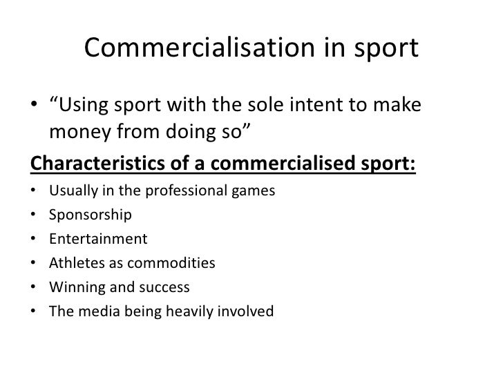 commercialization of sports is the way