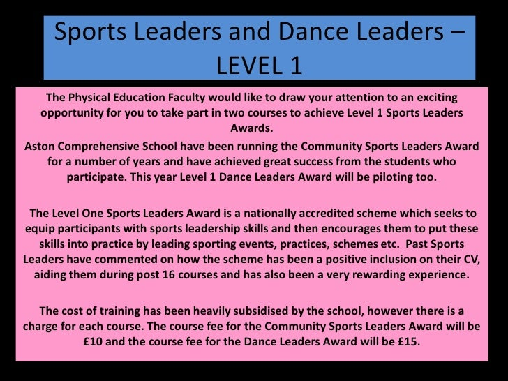 Sports Leaders and Dance Leaders – LEVEL 1<br />The Physical Education Faculty would like to draw your attention to an exc...