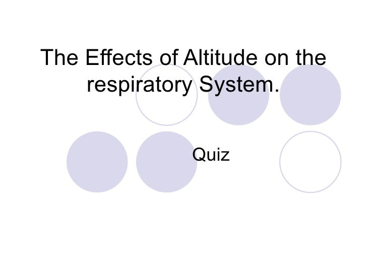 Peshare shared resource the effects of altitude on the respiratory system quiz ccuart Image collections