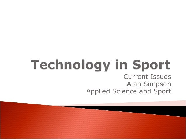 Current Issues Alan Simpson Applied Science and Sport