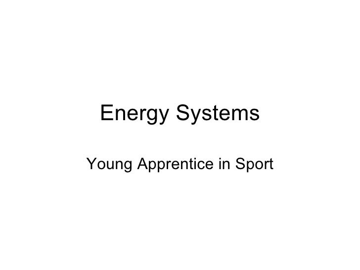 Energy Systems Young Apprentice in Sport