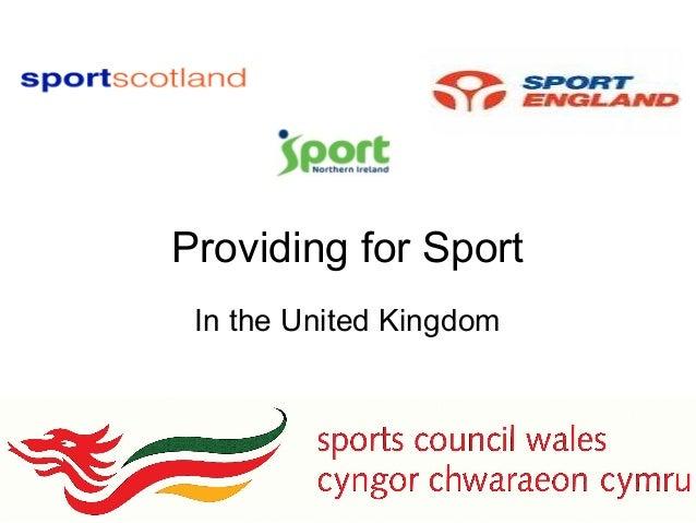 Providing for Sport In the United Kingdom