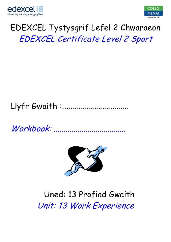 5923739-204281330200252730<br />EDEXCEL Tystysgrif Lefel 2 Chwaraeon<br />EDEXCEL Certificate Level 2 Sport<br />Llyfr Gwa...