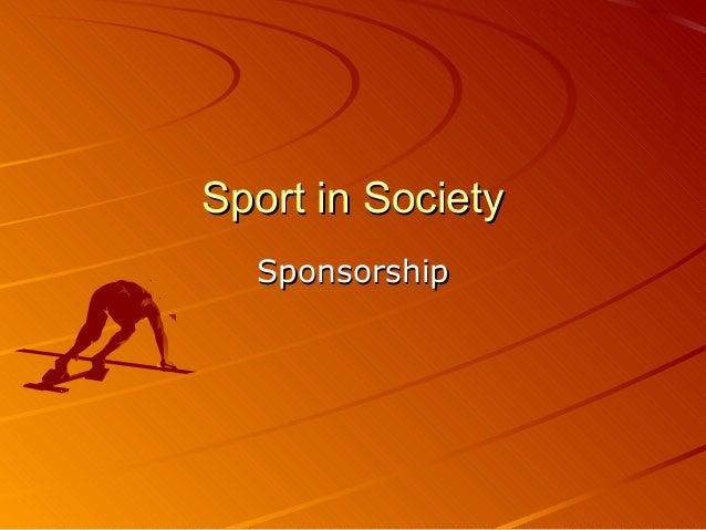Sport in SocietySport in Society SponsorshipSponsorship